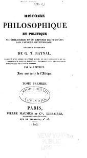 Histoire philosophique et politique des établissemens et du commerce des Européens dans l'Afrique septentrionale: Volume1