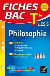 Fiches bac Philosophie Tle L, ES, S: fiches de révision - Terminale séries générales