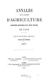 Annales de la Société d'Agriculture, Histoire Naturelle et Arts Utiles de Lyon: Volume4