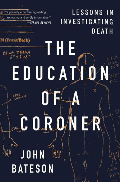 Download The Education of a Coroner Book