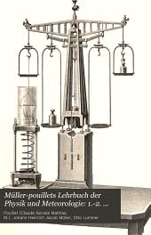 Müller-Pouillets Lehrbuch der Physik und Meteorologie: 1.-2. Buch Mechanik und Akustik, von L. Pfaundler