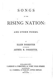 Songs of the Rising Nation: And Other Poems