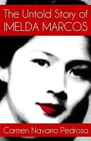 Untold Story of Imelda Marcos PDF