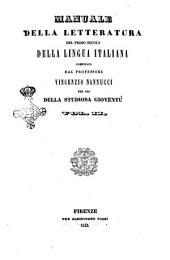 Manuale della letteratura del primo secolo della lingua italiana per uso della studiosa gioventù compilata dal professor Vincenzio Nannucci: Volume 2