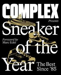 Complex Presents Sneaker Of The Year Book PDF