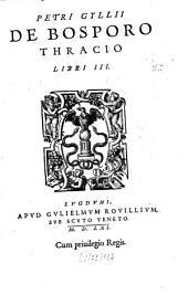 De Bosporo Thracio: libri III