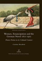 Women  Emancipation and the German Novel 1871 1910 PDF
