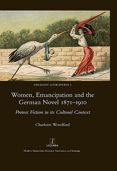 Women Emancipation And The German Novel 1871 1910