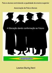 Pais E Alunos Controlando A Qualidade Do Ensino Superior