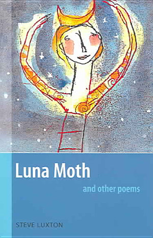 Luna Moth and Other Poems