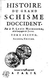 HISTOIRE DU GRAND SCHISME D'OCCIDENT.: TOME SECOND