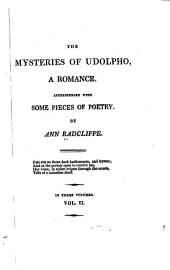 The Mysteries of Udolpho: A Romance. Interspersed with Some Pieces of Poetry, Volume 46