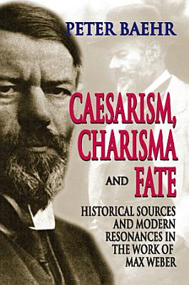 Caesarism  Charisma and Fate PDF