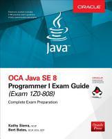 OCA Java SE 8 Programmer I Exam Guide  Exams 1Z0 808  PDF