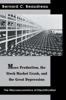 Mass Production  the Stock Market Crash  and the Great Depression PDF