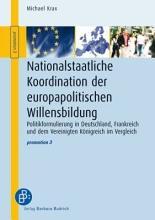 Nationalstaatliche Koordination der europapolitischen Willensbildung PDF