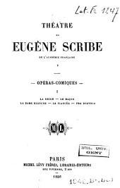Théâtre de Eugène Scribe: Volumes5à6