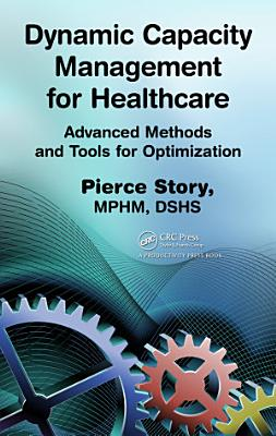 Dynamic Capacity Management for Healthcare PDF