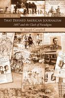 The Year That Defined American Journalism PDF