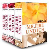 Mr. Fire und ich - Band 4-6