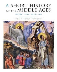 A Short History of the Middle Ages  Volume I Book