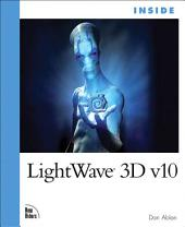Inside LightWave 3D: Volume 10