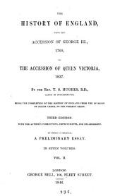The History of England, from the Accession of George III, 1760, to the Accession of Queen Victoria, 1837: Volume 2