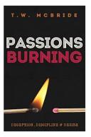 Passions Burning