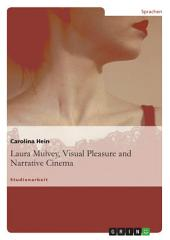 Laura Mulvey, Visual Pleasure and Narrative Cinema