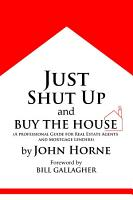 Just Shut Up and Buy the House PDF