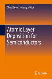 Atomic Layer Deposition for Semiconductors