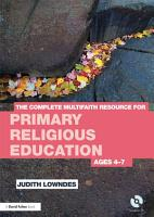 The Complete Multifaith Resource for Primary RE PDF