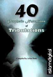 40 Prophetic Narrations of Tribulation