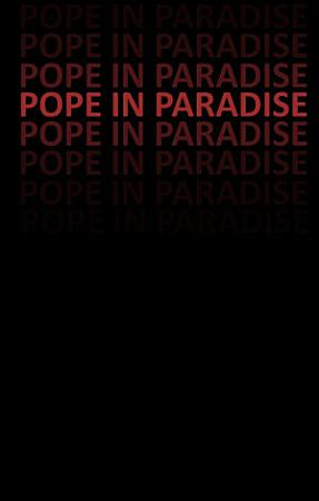 Pope in Paradise PDF