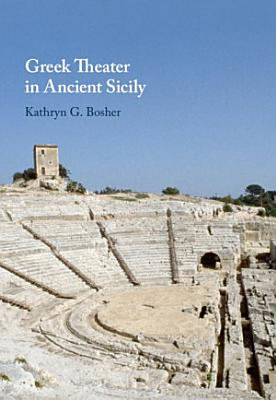 Greek Theater in Ancient Sicily
