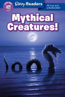 Ripley Readers LEVEL4 LIB EDN Mythical Creatures!