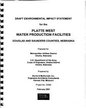 Platte West Water Production Facilities, Douglas and Saunders Counties: Environmental Impact Statement