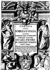 Corona della nobiltà d'Italia, overo, Compendio dell' istorie delle famiglie illustri