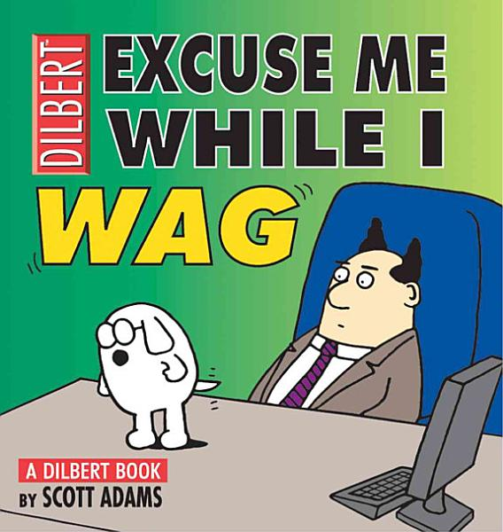 Download Excuse Me While I Wag Book