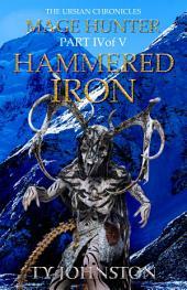 Mage Hunter: Episode 4: Hammered Iron