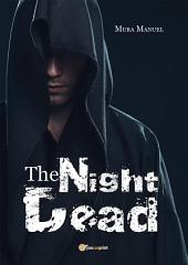 The night dead. Il preludio della fine