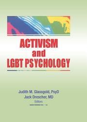 Activism And Lgbt Psychology Book PDF