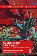 Knowledges Born in the Struggle