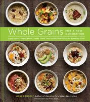 Whole Grains for a New Generation PDF