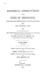 Historical Commentaries on the State of Christianity During the First Three Hundred and Twenty five Years from the Christian Era PDF