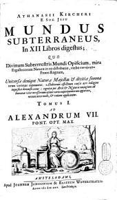 Athanasii Kircheri Mundus subterraneus, in xii libros digestus;.: Volume 2