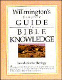 Willmington S Complete Guide To Bible Knowledge Book PDF