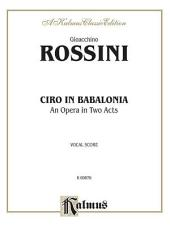 Ciro in Babalonia: Vocal (Opera) Score