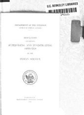 Regulations governing supervising and investigating officers of the Indian Service