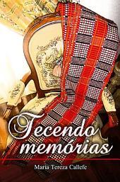 TECENDO MEMÓRIAS